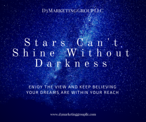 Stars Can'tShine WithoutDarkness